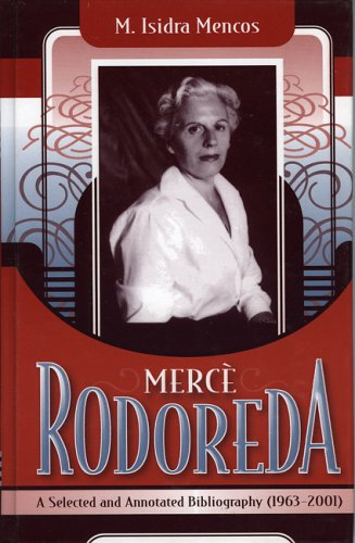 Mercè Rodoreda: A Selected and Annotated Bibliography